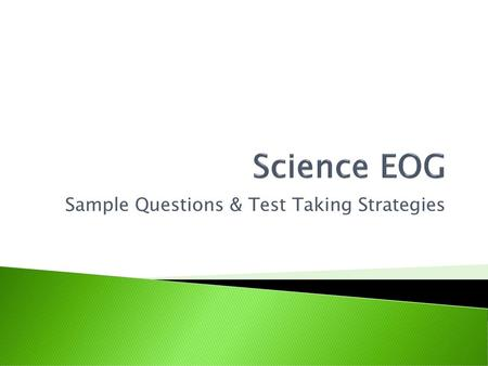 Sample Questions & Test Taking Strategies - ppt download