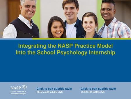 National association of school psychologists ppt download integrating the nasp practice model into the school psychology internship click to edit subtitle style click malvernweather Image collections