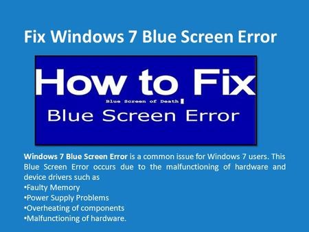 Fix Windows 7 Blue Screen Error Call 1-888-909-0535 Support Number