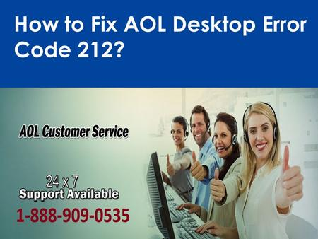 Fix AOL Desktop Error Code 212 Call 1-888-909-0535 for Help