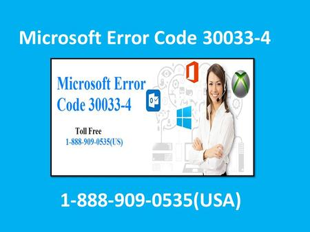 Fix Microsoft Office Error Code 30033-4 Call 1-888-909-0535 Support Number