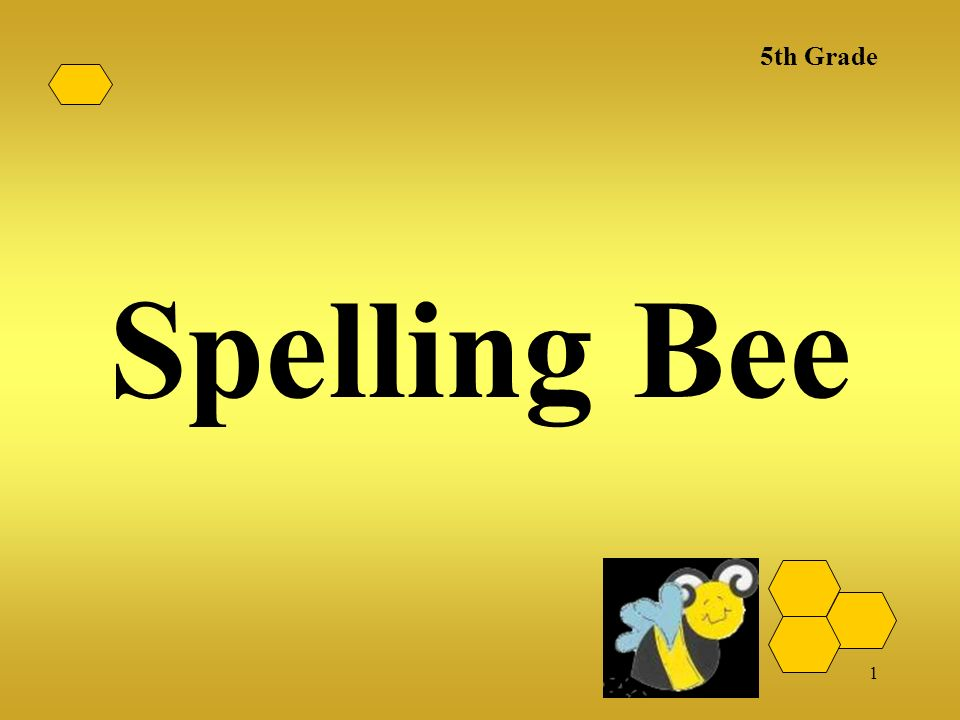 5th Grade Spelling Bee Ppt Video Online Download