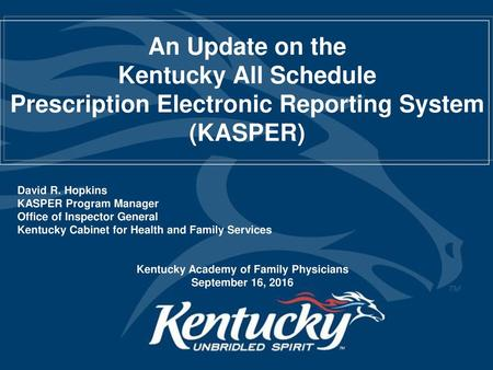 Prescription Electronic Reporting System (KASPER) - ppt