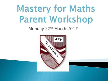 Mastery for Maths Parent Workshop