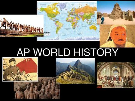 AP World History Parent Edition  - ppt download