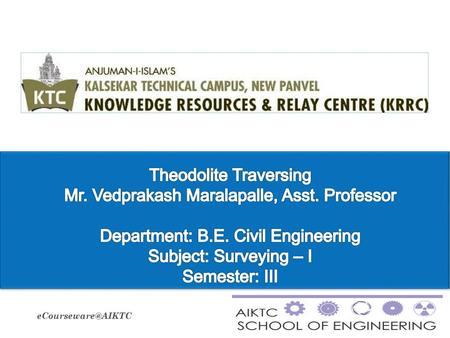 SURVEYING Neeraj Khare Associate Professor / Works  - ppt