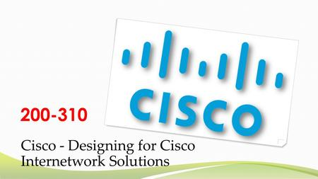 Cisco CCDA DESGN 200-310 questions and answers