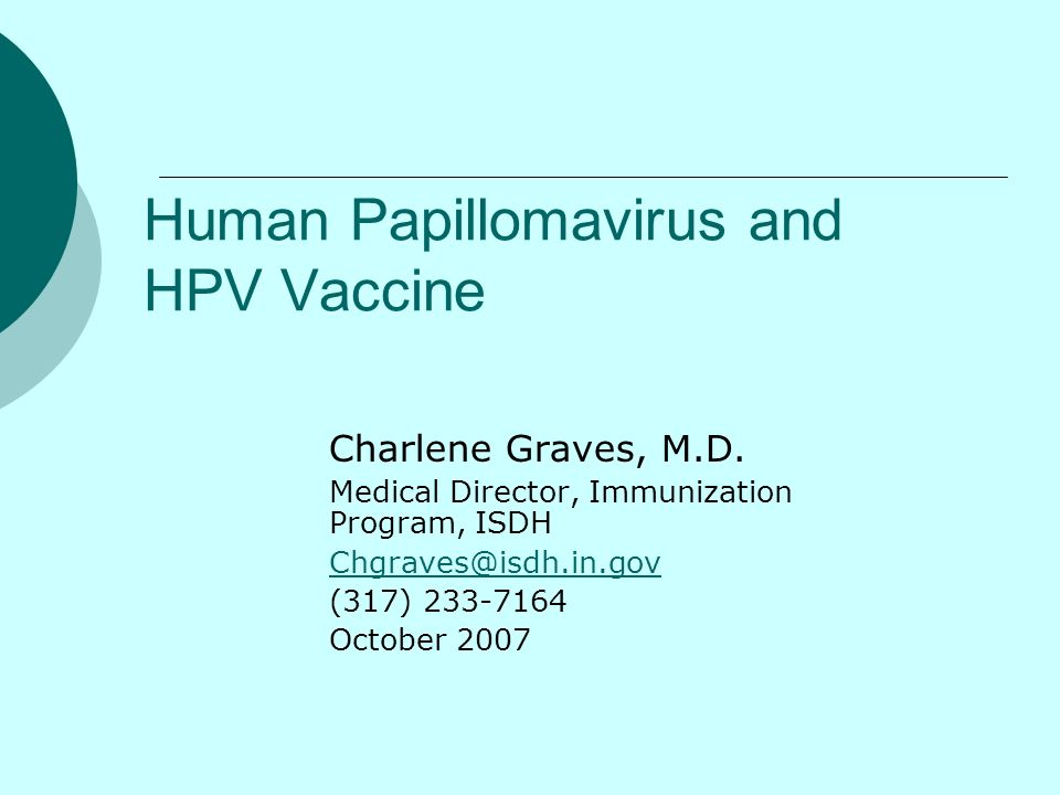 Hpv vaccine ppt. DISCLAIMER