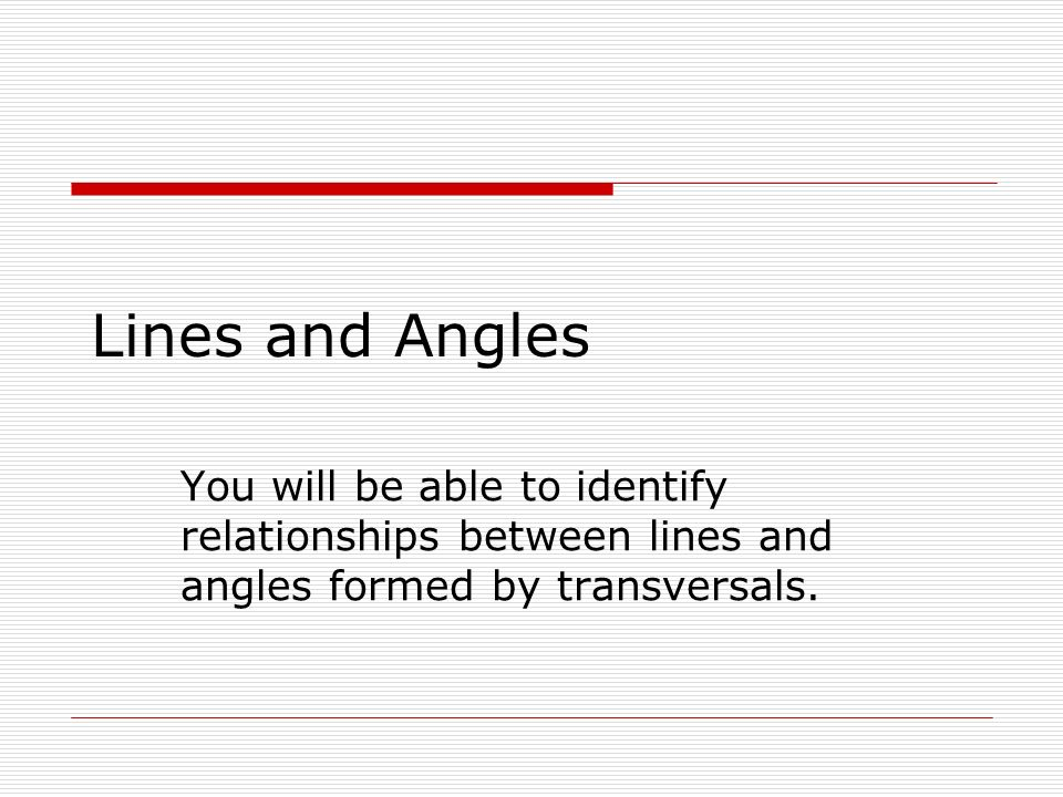 Lines angles between relationship and Types of