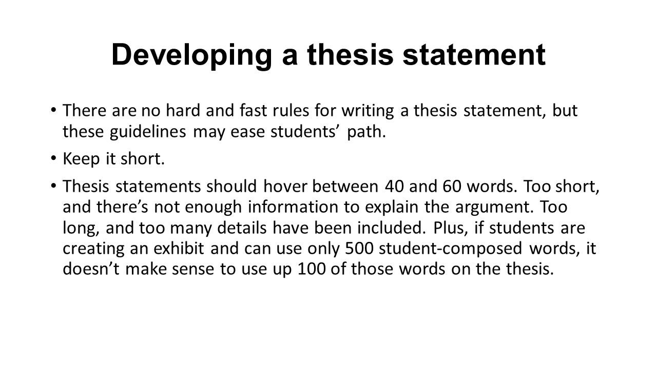 Developing A Thesis Statement There Are No Hard And Fast Rules For Writing  A Thesis Statement, But These Guidelines May Ease Students