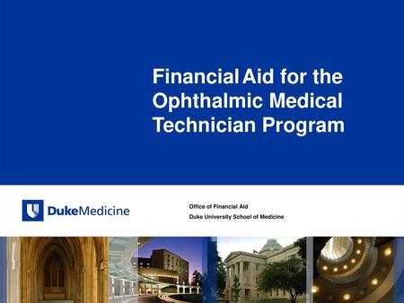 Office of Financial Aid Duke University School of Medicine Financial