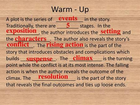 Warm - Up events 5 exposition setting characters conflict