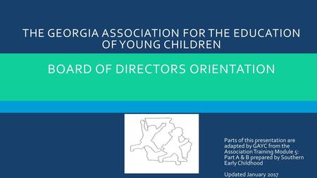 The Georgia Association For The Education Of Young Children Board Of