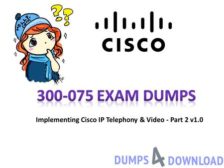 Cisco Exam CCNP Collaboration - ppt download