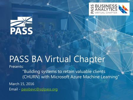 """PASS BA/DS Virtual Chapters Present: """"Tools for Initial Exploratory"""