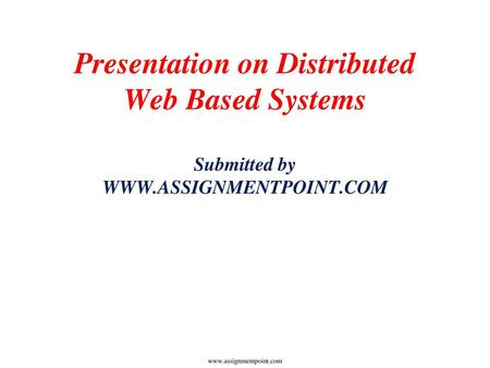 Distributed Web-Based Systems - ppt download