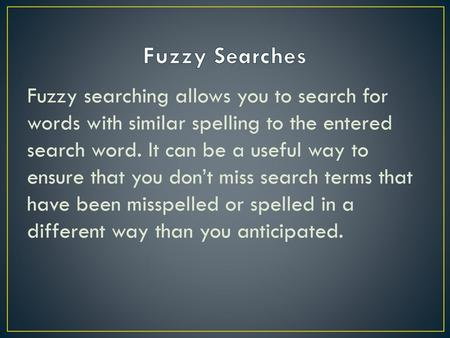 Text Search and Fuzzy Matching - ppt video online download