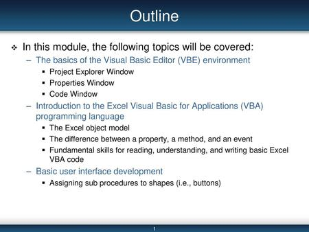 Outline In this module, the following topics will be covered: - ppt