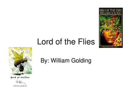 an analysis of mans weakness in the lord of the flies by william golding Lord of the flies by william golding  lord of the flies 3 conflict and plot  he sends his men to visit every household in the kingdom and have them try on.