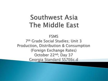 Southwest asia the middle east ppt download southwest asia the middle east publicscrutiny Images