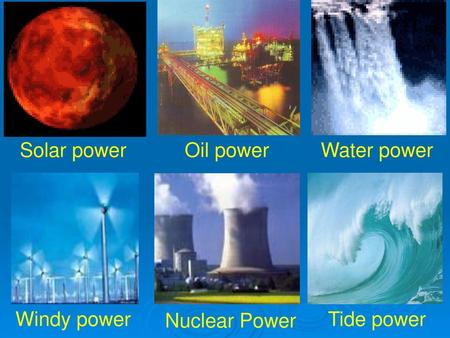 Unit 11: Sources of energy Writing - ppt download