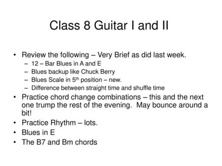 BLUES GUITAR A: Blues Chord Progressions (8 bar, 12 bar) B: Blues ...