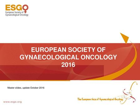 The European Network of Young Gynaecological Oncologists