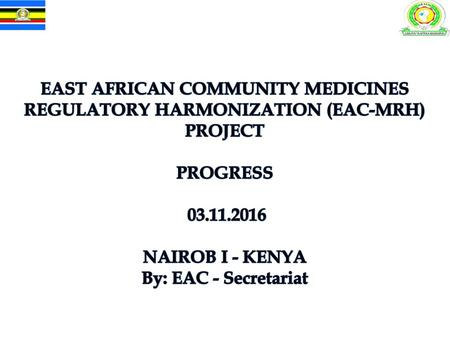 East African Community Medicines Registration Harmonization