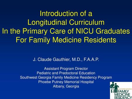 A Family Medicine-Based 12-Month Longitudinal Integrated
