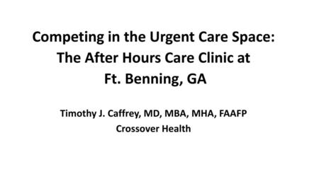 Competing in the Urgent Care Space: The After Hours Care