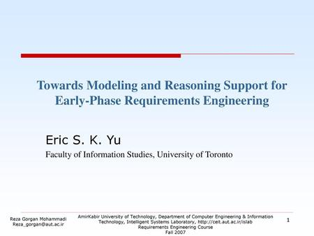 Eric S. K. Yu Faculty of Information Studies, University of Toronto
