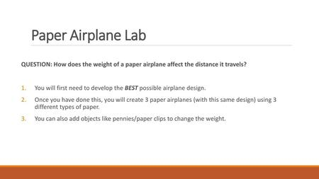 Paper Airplane Lab Experiment - ppt video online download