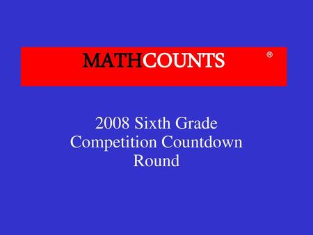 MATHCOUNTS 2005 School Competition Countdown Round