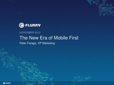 The New Era of Mobile First