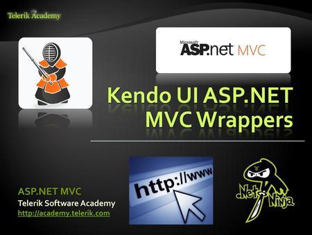 Kendo UI ASP NET MVC Wrappers