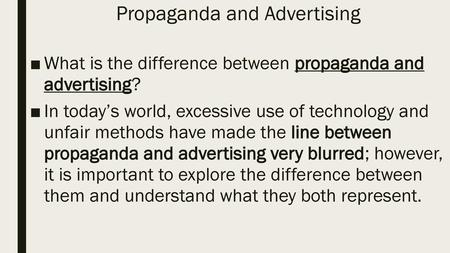 Propaganda and Advertising