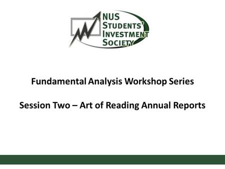 Fundamental Analysis Workshop Series Session Two – Art of Reading Annual Reports.