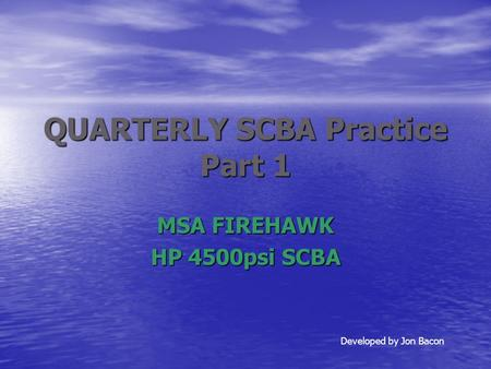 QUARTERLY SCBA Practice Part 1