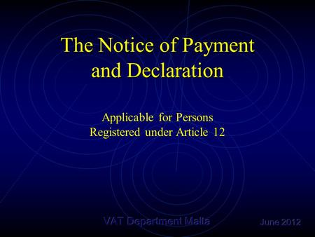 The Notice of Payment and Declaration Applicable for Persons Registered under Article 12.