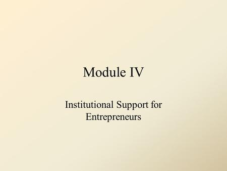 Institutional Support for Entrepreneurs