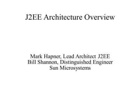 J2EE Architecture Overview