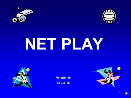 1 NET PLAY Version 16 12 Jul 06 2 An interactive PowerPoint presentation developed by Tom Craig, President Heart of Texas (Temple) VB Chapter This presentation.