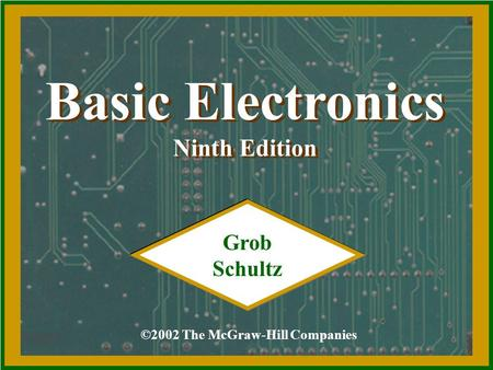 Basic Electronics Ninth Edition Grob Schultz