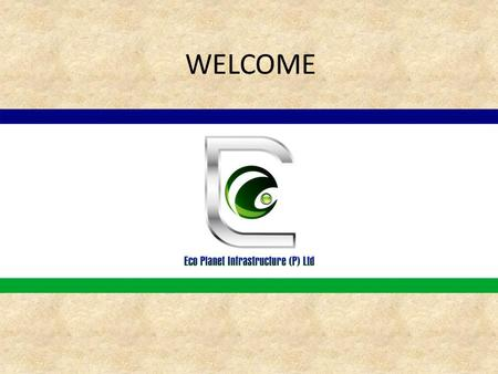 WELCOME. Eco Pine Homes-I (Dharampur Project)