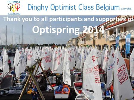 Thank you to all participants and supporters of Optispring 2014.