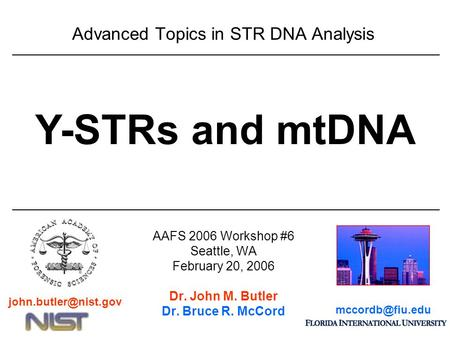 Advanced Topics in STR DNA <strong>Analysis</strong>