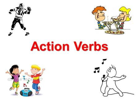 Action Verbs.