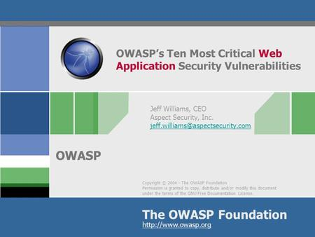 OWASP's Ten Most Critical Web Application Security Vulnerabilities