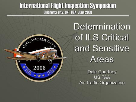 Determination of ILS Critical and Sensitive Areas