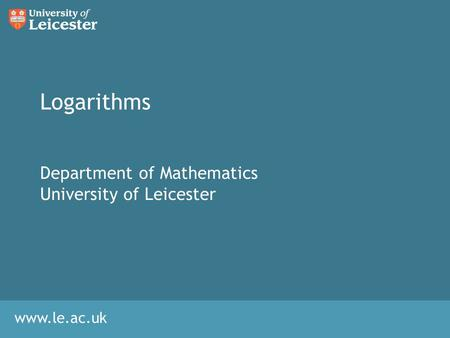Department of Mathematics University of Leicester